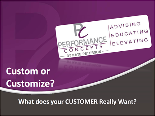Custom or Customize What Does Your Customer Really Want
