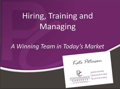 Hiring, Training and Managing A Winning Team Handout