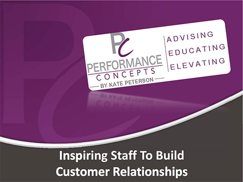 Inspiring Staff to Build Client Relationships
